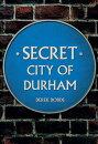 Secret City of Durham
