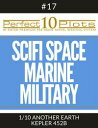 Perfect 10 SciFi Space / Marine / Military Plots #17-1