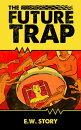 The Future Trap
