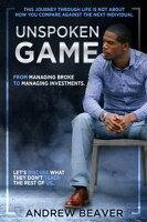 UnSpoken GameFrom Managing Debt to Managing Investments【電子書籍】[ Andrew Beaver ]