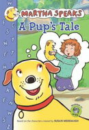 Martha Speaks: A Pup's Tale (Chapter Book)