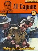Al Capone 01: Wollen Sie Al Capone t���ten?