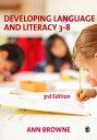 西洋書籍 - Developing Language and Literacy 3-8【電子書籍】[ Ann C Browne ]