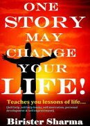 One Story May Change Your Life! (Teaches you lessons of life,morals,wisdom,motivations,inspirations, life's ��