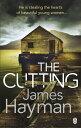 書, 雜誌, 漫畫 - The Cutting【電子書籍】[ James Hayman ]