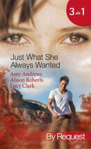 Just What She Always Wanted: The Nurse's Secret Son / The Surgeon's Engagement Wish / The Emergency Doctor's��