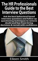 The HR Profesional's Guide to the Best Interview Questions