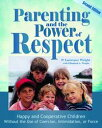 Parenting and the Power of Respect【電子書籍】 P. Lawrence Wright