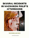 Several Incidents in Mackenzie Philip��s Afternoons