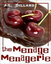 The Menage Menagerie【電子書籍】[ J.L. Dillard ]