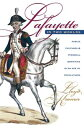 Lafayette in Two WorldsPublic Cultures and Personal Identities in an A...