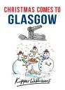 Christmas Comes to Glasgow