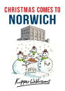 Christmas Comes to Norwich