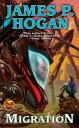 Migration【電子書籍】[ James P. Hogan ]