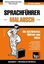 Sprachf?hrer Deutsch-Malaiisch und Mini-W?rterbuch mit 250 W?rtern【電子書籍】[ Andrey Taranov ]