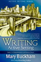 西洋書籍 - Writing Active Setting Book 1: Characterization and Sensory DetailWriting Active Setting, #1【電子書籍】[ Mary Buckham ]