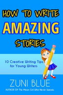 How To Write Amazing Stories