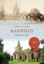 Mansfield Through Time