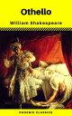 Othello (Phoenix Classics)【電子書籍】[ William Shakespeare ]