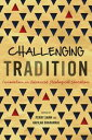 Challenging TraditionInnovation in Advanced Theological Education【電子書籍】