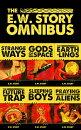 The E.W. Story Omnibus