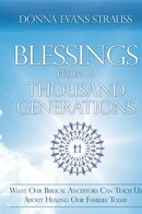 Blessings from a Thousand Generations