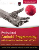 Professional Android Programming with Mono for Android and .NET / C#