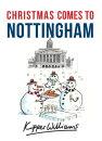 Christmas Comes to Nottingham