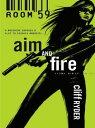 書, 雜誌, 漫畫 - Aim and Fire【電子書籍】[ Cliff Ryder ]