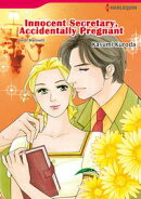 INNOCENT SECRETARY, ACCIDENTALLY PREGNANT (Harlequin Comics)