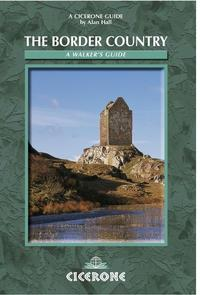 The Border CountryA Walker's Guide【電子書籍】[ Alan Hall ]