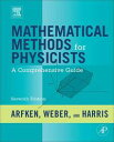 Mathematical Methods for PhysicistsA Comprehensive Guide