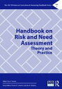 Handbook on Risk and Need AssessmentTheory and Practice【電子書籍】