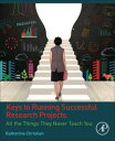 Keys to Running Successful Research ProjectsAll th
