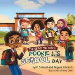 The We Belong Bunch: Pookie J.'s School Day[ Dr. Samuel Johnson ]