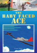 The Baby Faced Ace