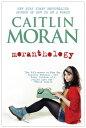 Moranthology【電子書籍】[ Caitlin Moran ]