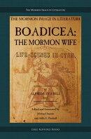 Boadicea; the Mormon Wife: Life Scenes in Utah