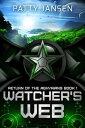 Watcher's Web【電子書籍】[ Patty Jansen ]