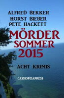M���rdersommer 2015