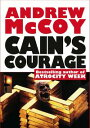Cain's Courage Lance Weber, #3【電子書籍】[ Andrew McCoy ]