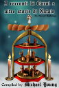 I racconti di Carol e altre storie di Natale【電子書籍】[ Michael D Young ]