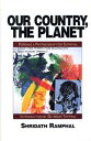 Our Country, The PlanetForging A Partnership For Survival【電子書籍】[ Shridath S. Ramphal ]