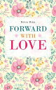 Forward with Love