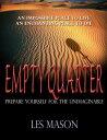 Empty Quarter【電子書籍】[ Les Mason ]