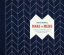 Make and MendSashiko-Inspired Embroidery Projects to Customize and Repair Textiles and Decorate Your Home【電子書籍】[ Jessica Marquez ]