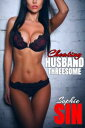 Cheating Husband Threesome【電子書籍】[ Sophie Sin ]