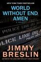 樂天商城 - World Without End, AmenA Novel【電子書籍】[ Jimmy Breslin ]