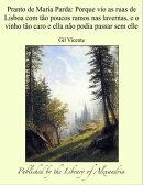 Pranto de Maria Parda: Porque vio as ruas de Lisboa com t���o poucos ramos nas tavernas, e o vinho t���o caro ��