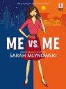 書, 雜誌, 漫畫 - Me Vs. Me (Mills & Boon Silhouette)【電子書籍】[ Sarah Mlynowski ]